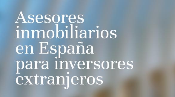 Asesores inmobiliarios en España para inversores extranjeros - Cauchon Investments - bnr